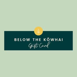 Below the Kowhai Gift Card